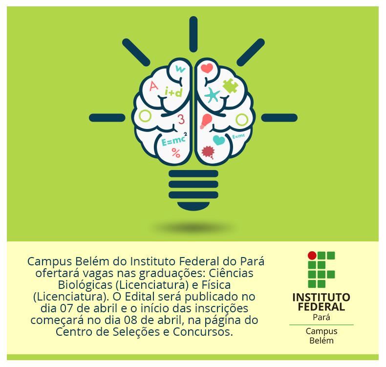45b38a62b5a O IFPA - Campus Belém ofertará vagas de graduação para os cursos de ...